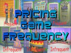 Pricing Game Frequency